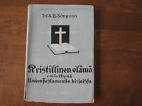 Kristillinen elämä esitettynä Uuden Testamentin kirjoissa, A.B. Simpson