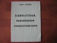 Tienviittoja kadunkansan evankelioimiseen, Sakari Pöyhönen