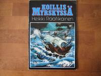 Koillismyrskyssä, Heikki Raatikainen