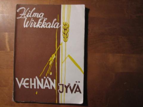 Vehnänjyvä, Hilma Wirkkala