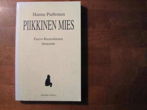 Piikkinen mies, Raavo Ruotsalainen ihmisenä, Hannu Purhonen