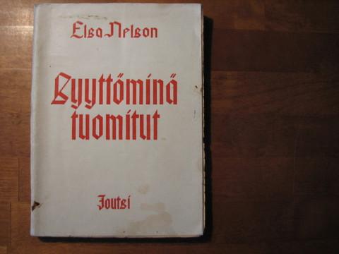Syyttöminä tuomitut, Elsa Nelson