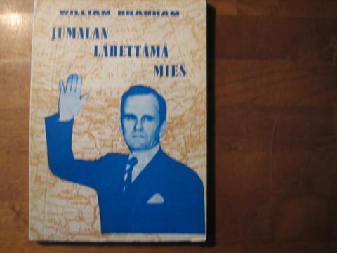 Jumalan lähettämä mies, William Branham
