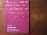 Uuden Testamentin hermeneutiikka, tulkintateorian perusteita, Timo Eskola