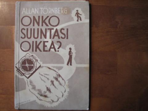 Onko suuntasi oikea, Allan Törnberg