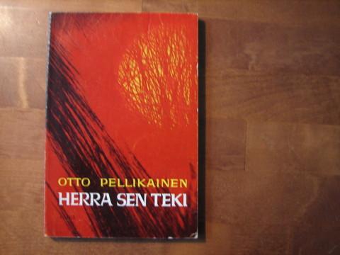 Herra sen teki, Otto Pellikainen