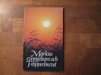 Markus evangelium och Filipperbrevet