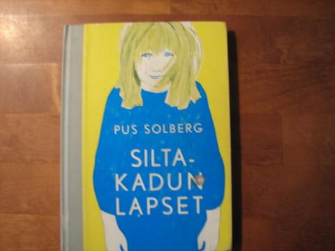 Siltakadun lapset, Pus Solberg