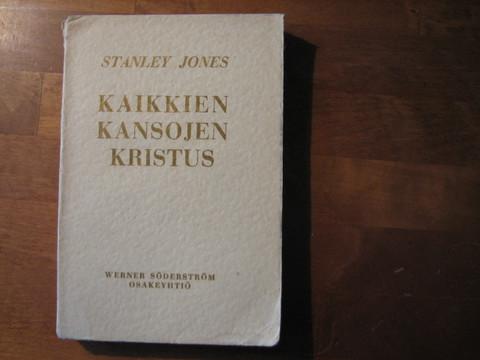 Kaikkien kansojen Kristus, Stanley Jones