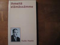 Ihmeitä elämässämme, Kalle Hasto, d2