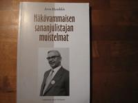 Näkövammaisen sananjulistajan muistelmat, Arvo Hankkio, Antti Virolainen (toim.)