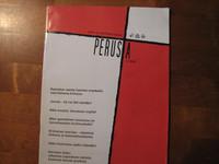 Perusta-lehti, uskon ja ajattelu avuksi, 5 / 2010