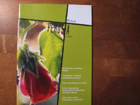 Perusta-lehti, uskon ja ajattelu avuksi, 6 / 2011
