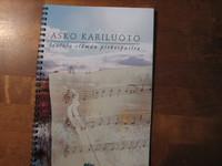Lauluja elämän pitkospuilta, Asko Kariluoto