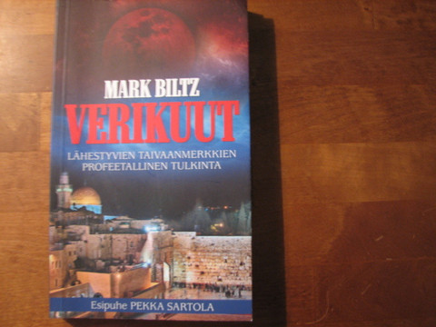 Verikuut, lähestyvien taivaanmerkkien profeetallinen tulkinta, Mark Biltz