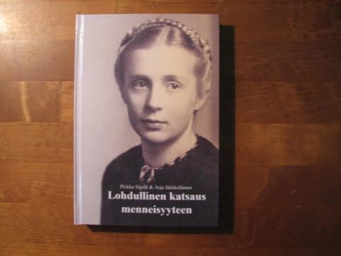 Lohdullinen katsaus menneisyyteen, Pirkko Sipilä, Arja Jääskeläinen