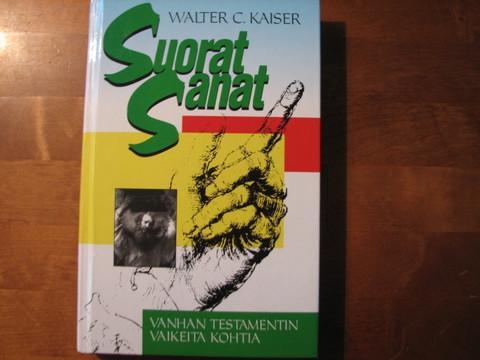Suorat sanat, Vanhan Testamentin vaikeita kohtia, Walter C. Kaiser