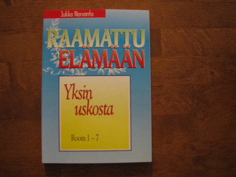Yksin uskosta, Room. 1-7, Jukka Norvanto