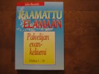 Palvelijan evankeliumi, Markus 1-16, Jukka Norvanto