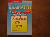 Kuninkaan kärsimys, Matt. 19-28, Jukka Norvanto
