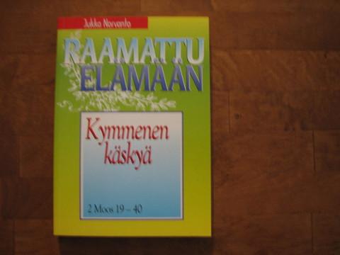 Kymmenen käskyä, 2. Moos. 19 - 40, Jukka Norvanto