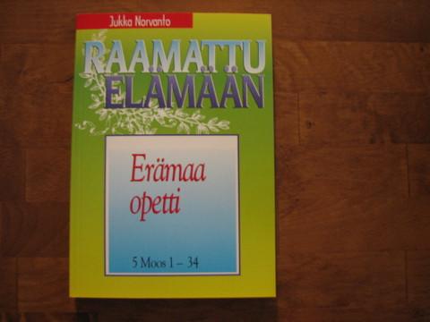 Erämaa opetti, 5. Moos. 1 - 34, Jukka Norvanto