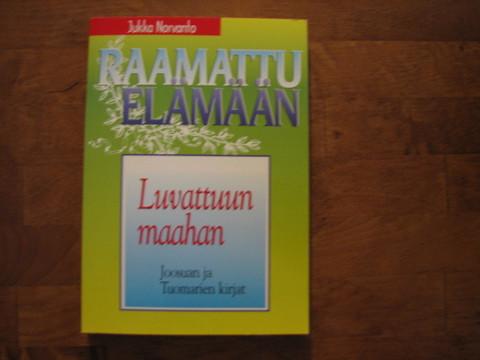 Luvattuun maahan, Joosuan ja Tuomarien kirjat, Jukka Norvanto