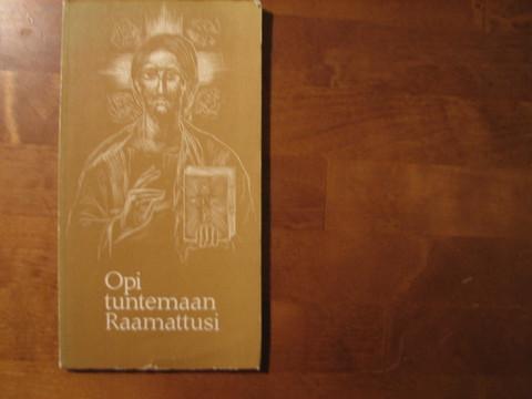 Opi tuntemaan Raamattusi, Marja-Terttu Tolamo (toim.)