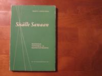 Sisälle sanaan, Raamatuntutkistelu- ja Raamattupiiriopas, Martti Häkkinen
