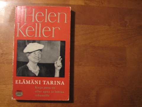 Elämäni tarina, Helen Keller
