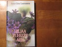 Hiljaa puhelee arki, Anna-Liisa Laamanen