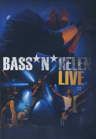 Bass´n Helen live, dvd