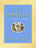 Lahja sinulle, Max Lucado