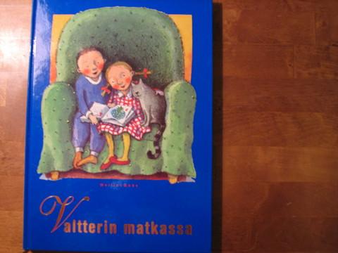 Valtterin matkassa, suomalaisia satuja, Ritva-Liisa Pilhjerta (päätoim.)