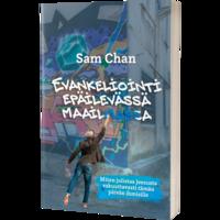 Evankeliointi epäilevässä maailmassa, Sam Chan