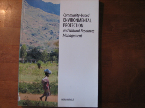 Community-based Environmental Protection and Natural Resources Management, Merja Mäkelä