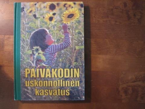 Päiväkodin uskonnollinen kasvatus, Kaisa Eskelinen (toim.)
