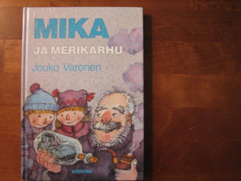 Mika ja merikarhu, Jouko Varonen