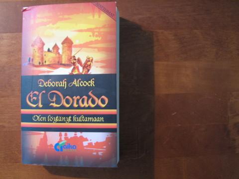 El Dorado, Olen löytänyt kultamaan, Deborah Alcock, d3
