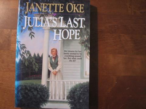 Julia´s last hope, Janette Oke