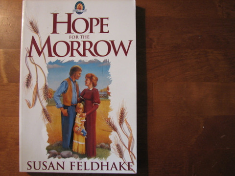 Hope of the Morrow, Susan Feldhake