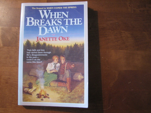 When Breaks the Dawn, Janette Oke