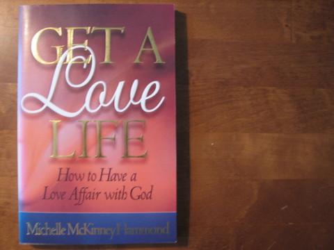 Get a Love Life, Michelle McKinney Hammond