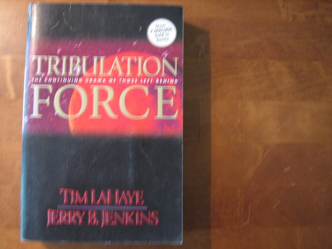 Tribulation force, Tim LaHaye, Jerry B. Jenkins