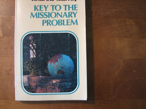 Key to the Missionary Problem, Andrew Murray