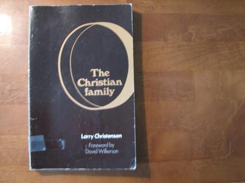 The Christian Family, Larry Christenson