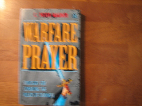 Warfare Prayer, C. Peter Wagner