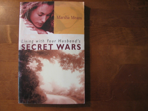 Living with Your Husband´s Secret Wars, Marsha Means