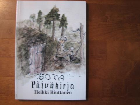 Sotapäiväkirja, Heikki Riuttanen