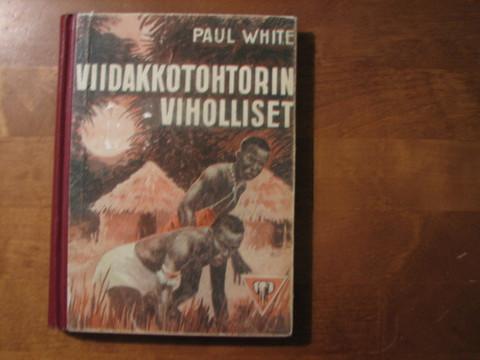 Viidakkotohtorin viholliset, Paul White